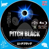 ピッチブラック_bd_02 【原題】The Chronicles of Riddick Pitch Black