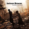Standing in the Breach / Jackson Browne