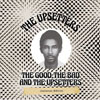 The Good, The Bad & The Upsetters Jamican Edition / Upsetters