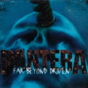 PANTERA『Far Beyond Driven