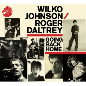 Wilko Johnson/Roger Daltrey『Going Back Home』