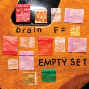 BRAIN F≠『Empty Set』