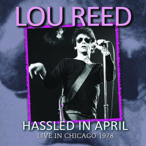 Lou Reed『Hassled In April』