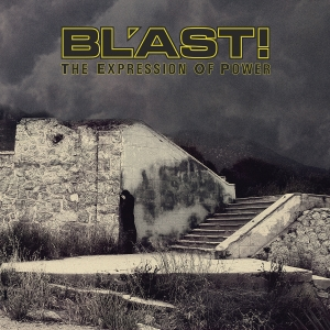 BLAST!『The Expression Of Power』