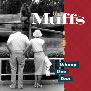 MUFFS『Whoop Dee Doo』