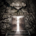 BRIDEAR / Overturn The Doom