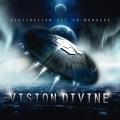 Vision Divine / Destination Set To Nowhere