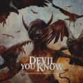 DEVIL YOU KNOW / The Beauty Of Destruction