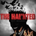 The Haunted / Exit Wounds