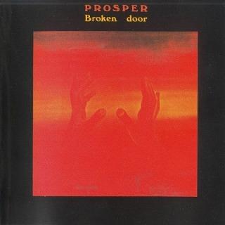 Prosper - Broken Door