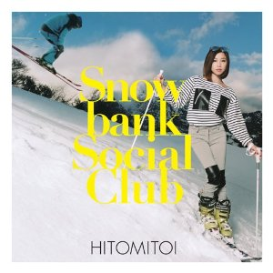 一十三十一「SNOWBANK SOCIAL CLUB」