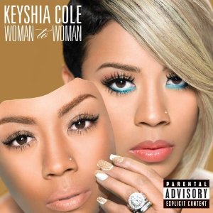 KEYSHIA COLE「WOMAN TO WOMAN」