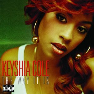 KEYSHIA COLE「THE WAY IT IS」