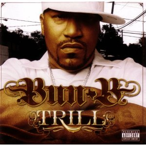BUN B「TRILL」