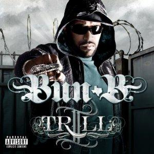 BUN B「II TRILL」