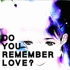 Do You Remember Love_