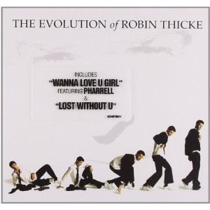 ROBIN THICKE「THE EVOLUTION OF ROBIN THICKE」