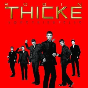 ROBIN THICKE「SOMITHING ELSE」