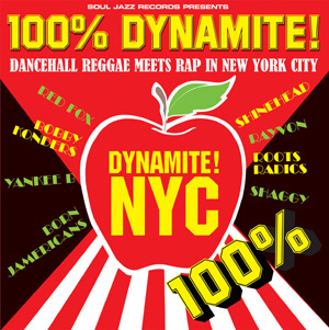 「100 DYNAMITE ! DANCEHALL REGAE MEETS RAP IN NEW YORK CITY」
