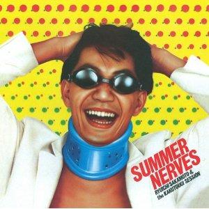 坂本龍一&ザ・カクトウギセッション「SUMMER NERVES」