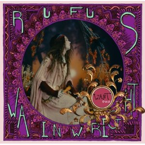 RUFUS WAINWRIGHT「WANT TWO」