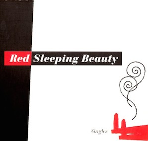 Red Sleeping Beauty - Singles