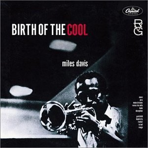 MILES DAVIS「BIRTH OF THE COOL」