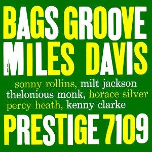 MILES DAVIS「BAGS GROOVE」