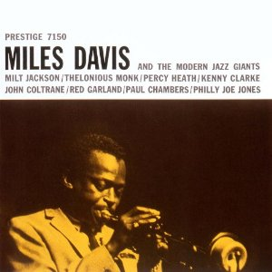 MILES DAVIS「MILES DAVIS AND THE MODERN JAZZ GIANTS」