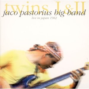 JACO PASTORIUS BIG BAND「TWINS I II - LIVE IN JAPAN 1982」