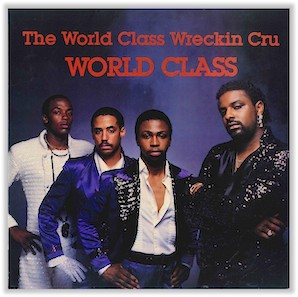 cover_world_class_wreckin_cru_world_class_kru_cut_kc_004_1985_lp_f.jpg